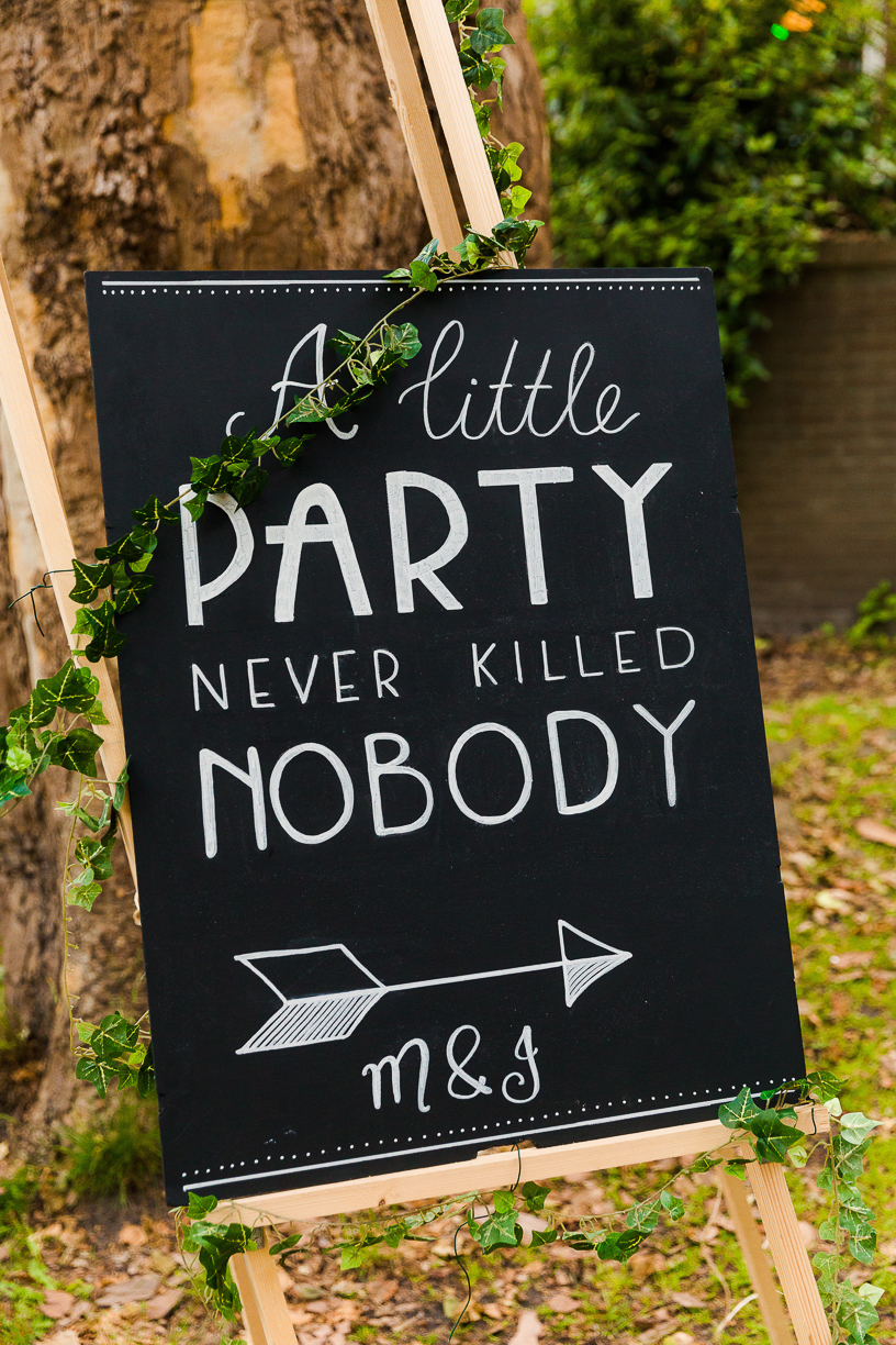 A little party never killed nobody krijtbord